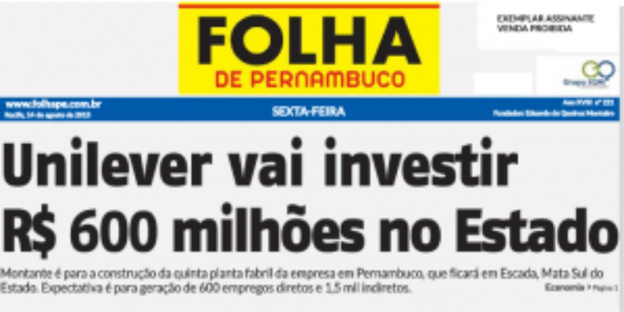 Unilever vai investir R$ 600 milhões no estado