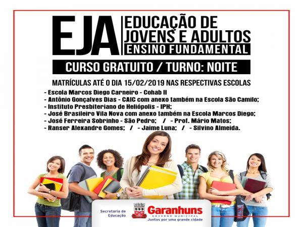 Matrículas para Educação de Jovens e Adultos estão abertas até sexta-feira (15)