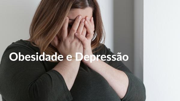 Obesidade e Depressão