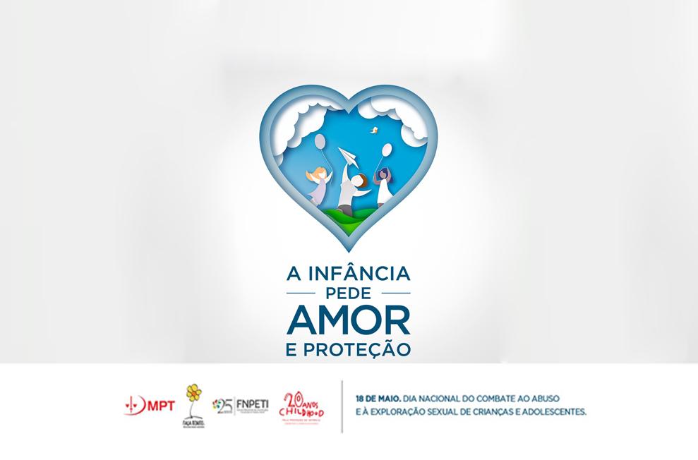Campanha marca dia contra o abuso e a exploração sexual de crianças e adolescentes