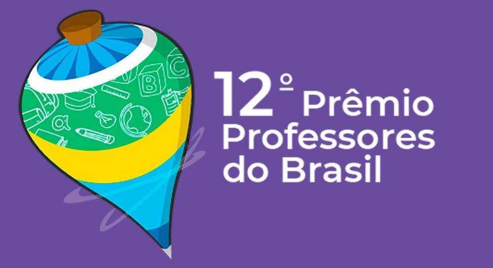 Inscrição do Prêmio Professores do Brasil termina nesta sexta-feira (31)