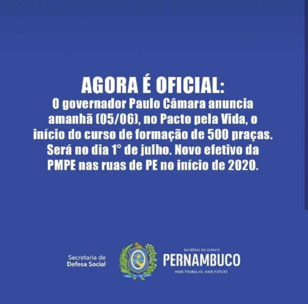 AGORA É OFICIAL: Governador Paulo Câmara deve anunciar nesta quarta-feira (05), no Pacto pela Vida, o início do curso de formação de 500 novos praças/PMs.