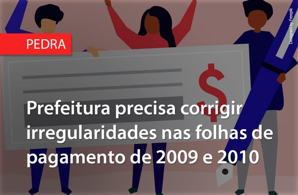 Prefeitura de Pedra precisa corrigir irregularidades nas folhas de pagamento de 2009 e 2010