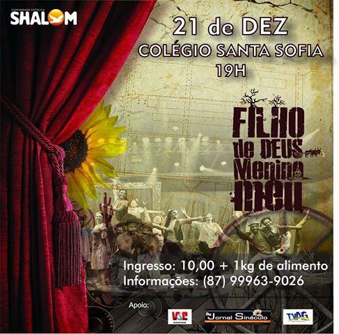 Espetáculo musical 'Filho de Deus Menino Meu' será encenado dia 21, no Santa Sofia, em Garanhuns.