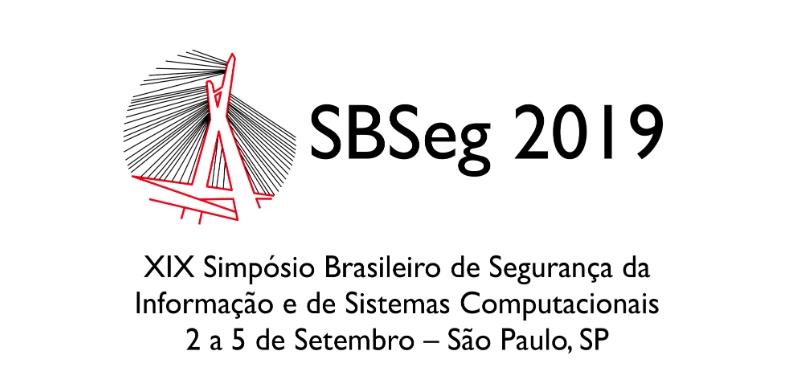 Professor e aluno da UPE Garanhuns tem dois artigos aprovados no XIX Simpósio Brasileiro de Segurança da Informação e de Sistemas Computacionais (SBSEG 2019)