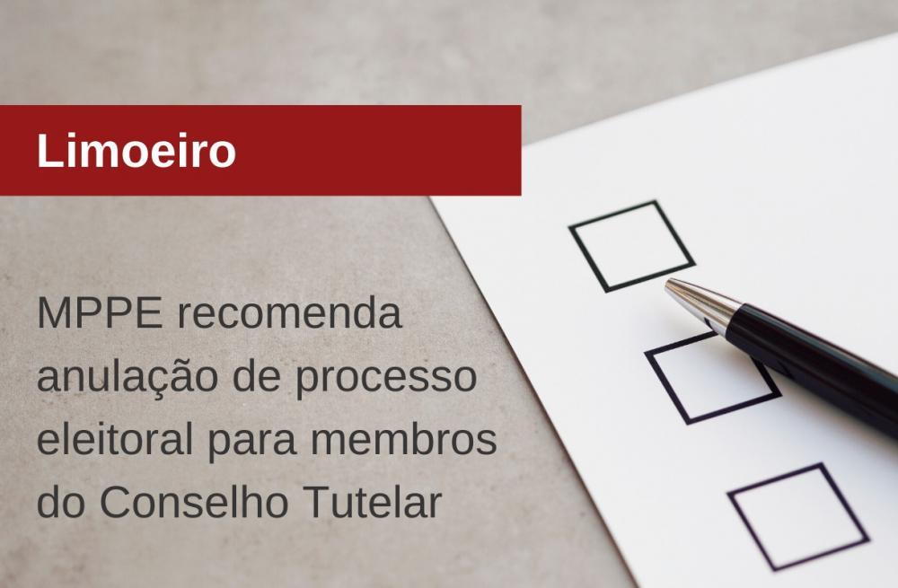 MPPE recomenda anulação de processo eleitoral para membros do Conselho Tutelar de Limoeiro