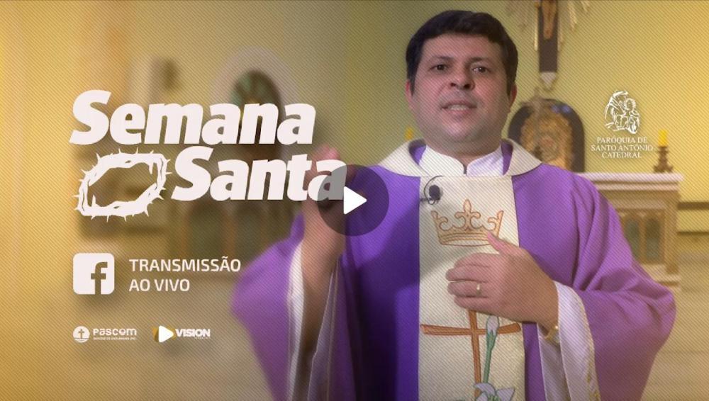 SEMANA SANTA: A Diocese de Garanhuns estará transmitindo ao vivo todas as celebrações direto da Catedral de Santo Antônio
