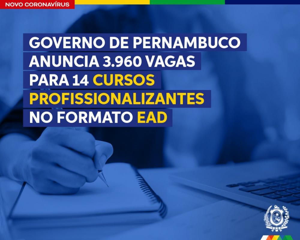 Governo de Pernambuco anuncia 3.960 vagas para 14 cursos profissionalizantes na modalidade EaD