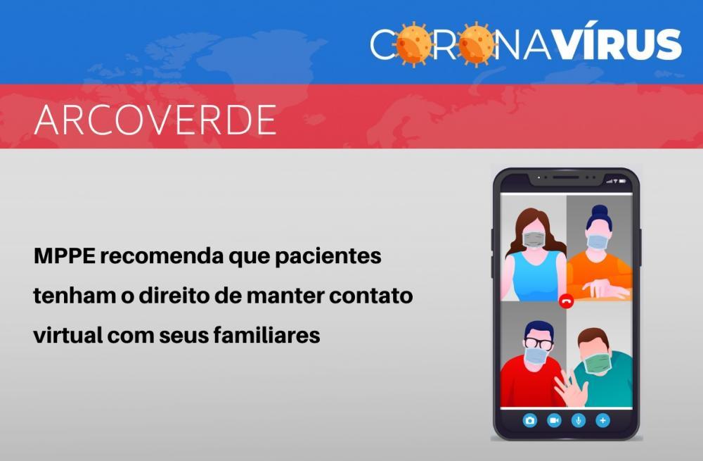 Internação humanizada: MPPE recomenda que pacientes em tratamento na cidade de Arcoverde tenham o direito de manter contato virtual com seus familiares