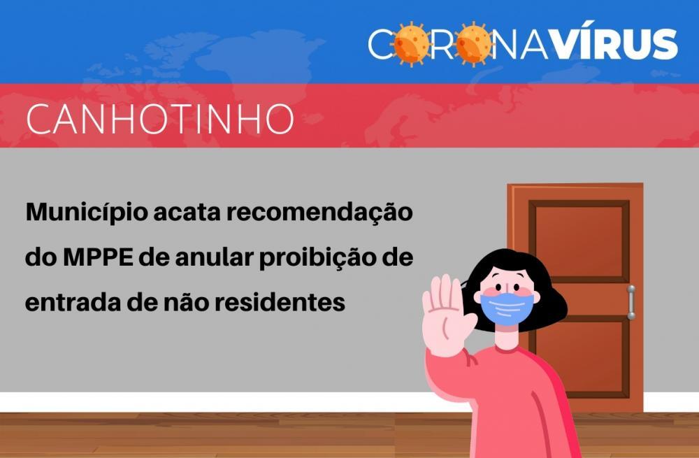 Canhotinho acata recomendação do MPPE de anular proibição de entrada de não residentes ao município