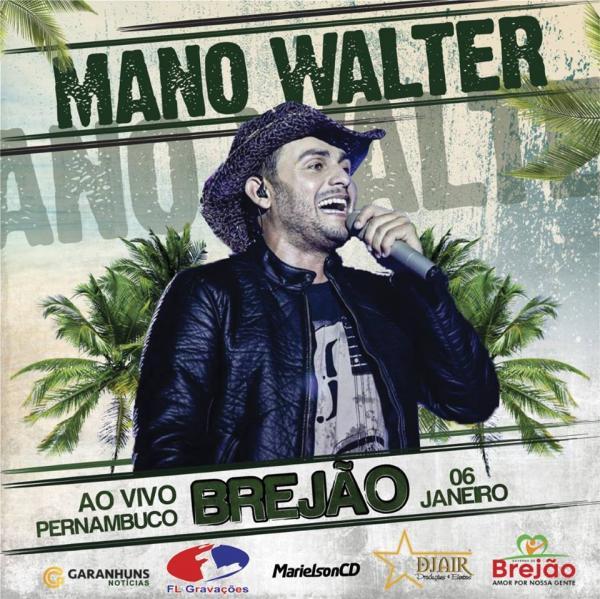 MANO WALTER - FESTA DE REIS - BREJÃO-PE - 06-01-2017