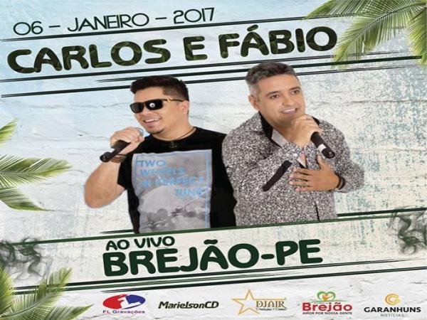 CARLOS E FÁBIO - FESTA DE REIS - BREJÃO-PE - 06-01-2017