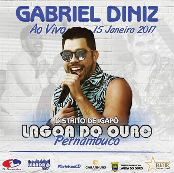 GABRIEL DINIZ - FESTA DE REIS - DISTRITO DE IGAPÓ - LAGOA DO OURO-PE -15-01-2017