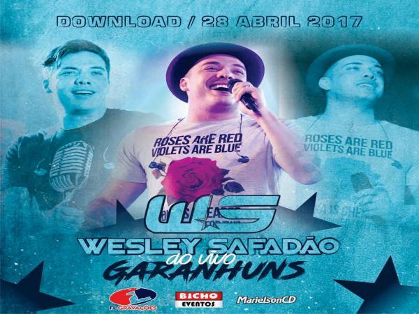 Wesley Safadão - GARANHUNS-PE - 28-04-2017