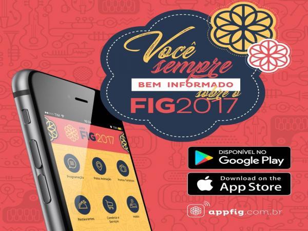 Aplicativo do FIG 2017 será disponibilizado na segunda (26) e conta com novidades